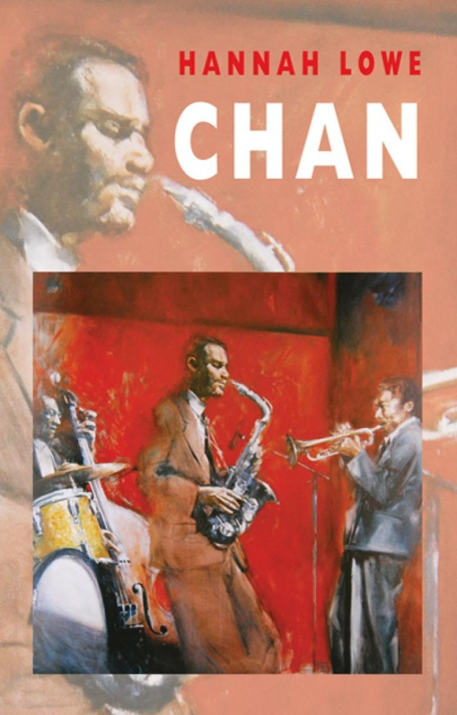 Blog Review 48 – Austin Diaz Reviews 'Chan' by Hannah Lowe (Bloodaxe, 2016, £9.95)